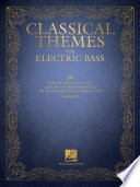 Classical Themes for Electric Bass