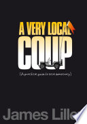 Very Local Coup