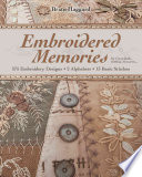 Embroidered Memories : embroidery designs for quilting, wearables, gifts,...