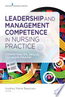 Leadership And Management Competence In Nursing Practice