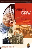 What I Saw  Reports from Berlin 1920 1933