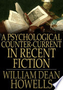 A Psychological Counter Current in Recent Fiction