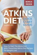 Atkins Diet Quickstart Guide