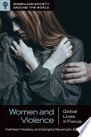 Women and Violence  Global Lives in Focus Book PDF