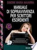 Manuale di sopravvivenza per scrittori esordienti