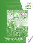 study-guide-with-student-solutions-manual-volume-1-for-serway-jewett-s-physics-for-scientists-and-engineers-9th