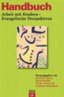 Handbuch Arbeit mit Kindern - evangelische Perspektiven