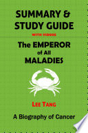 Summary   Study Guide   The Emperor of All Maladies