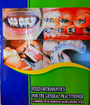 FIXED ORTHODONTICS FOR THE GENERAL PRACTITIONER