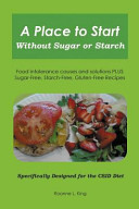 A Place To Start Without Sugar Or Starch