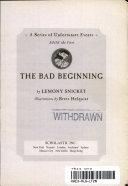 The bad beginning Baudelaire Children Must Depend On