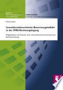 Investitionstheoretische Bewertungskalküle in der IFRS-Rechnungslegung