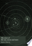 The Story of the Sun  Moon  and Stars