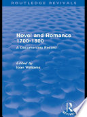 Novel and Romance 1700 1800  Routledge Revivals