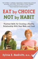 Eat by Choice  Not by Habit