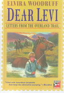 Dear Levi Describing His Three Thousand Mile Journey From Their Home In