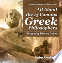 All About the 15 Famous Greek Philosophers   Biography History Books   Children s Historical Biographies