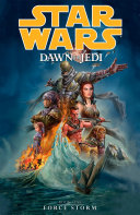 Star Wars  Dawn of the Jedi Volume 1 Force Storm
