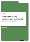 Das Zweite Geschlecht Der Geschlechterdiskurs Im 18 Jahrhundert Anhand Von Therese Huber Und Ihrem Roman Die Familie Seldorf