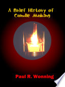 Brief History of Candle Making