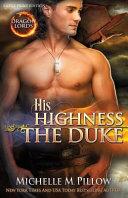 His Highness the Duke