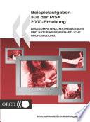 PISA Beispielaufgaben aus der PISA-Erhebung 2000 in den Bereichen Lesekompetenz, mathematische und naturwissenschaftliche Grundbildung