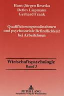 Qualifizierungsmassnahmen und psychosoziale Befindlichkeit bei Arbeitslosen