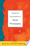 Companion Encyclopedia of Asian Philosophy