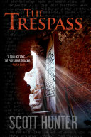 The Trespass That His Only Hope Of Finding