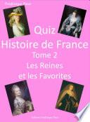 Quiz Histoire de France Tome 2  Les Reines et les favorites