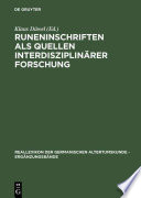 Proceedings of the Fourth International Symposium on Runes and Runic Inscriptions in G  ttingen  4 9 August 1995