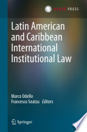 Latin American and Caribbean International Institutional Law