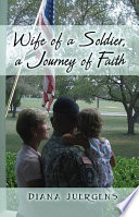 Wife of a Soldier  a Journey of Faith