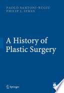 A History Of Plastic Surgery book
