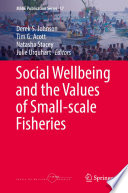 Social Wellbeing and the Values of Small scale Fisheries