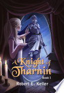 A Knight of Tharnin (Book 1)