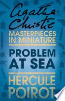 Problem at Sea: A Hercule Poirot Short Story