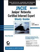 JNCIE  Juniper Networks Certified Internet Expert Study Guide