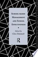 School Based Management and School Effectiveness