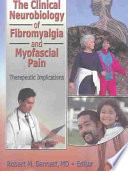 The Clinical Neurobiology of Fibromyalgia and Myofascial Pain