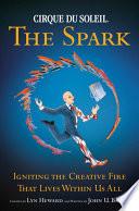 Cirque Du Soleil (R) The Spark