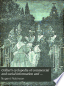 Collier s Cyclopedia of Commercial and Social Information and Treasury of Useful and Entertaining Knowledge on Art  Science  Pastimes  Belles lettres  and Many Other Subjects of Interest in the American Home Circle