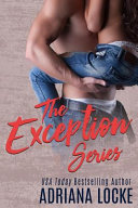The Exception Series