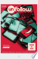 Unfollow Vol. 3: Turn It Off : guest artists simon gane and javier...