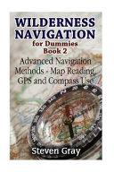 Wilderness Navigation For Dummies Book 2