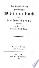 Grammatisches Wörterbuch der deutschen Sprache.(fortgesetzt von Johann Ernst Stutz, Balthasar Stenzel(etc.)