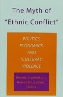 The Myth of  ethnic Conflict