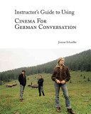 Instructor s Guide to Using Cinema for German Conversation