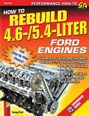 How to Rebuild the 4 6  5 4 Liter Ford Engines