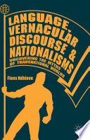 Language, Vernacular Discourse and Nationalisms Social And Economic Policies And